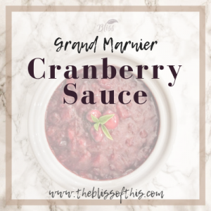 Grand Marnier Crenaberry Sauce www.theblissofthis.com