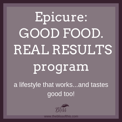 Epicure good food real results www.theblissofthis.com