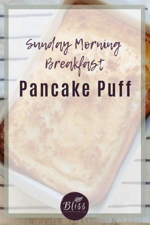 Sunday Morning breakfast pancake puff
